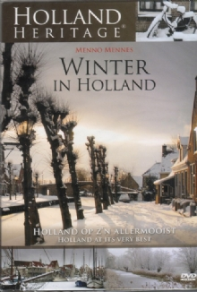Winter in Holland  -  Holland Heritage